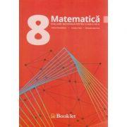 Matematica evaluare nationala pentru clasa a VIII-a ( Editura: Booklet, Autor: Felicia Sandulescu, Cristina Nica, Mihaela Solymosi ISBN