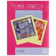 Limba franceza caiet de lucru pentru clasa a IX-a L2 ( Editura: Booklet, Autor: Claudia Dobre, Diana Ionescu ISBN 978-606-590-411-8 )