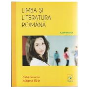 Limba si literatura romana Caiet de lucru clasa a IX-a ( Editura: Booklet, Autor: Alina Hristea isbn 978-606-590-420-0 )