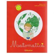Matematica, caiet de lucru pentru clasa a III-a ( Editura: Booklet, Autor: Mirela Ilie, Marilena Nedelcu ISBN 978-606-590-418-7)