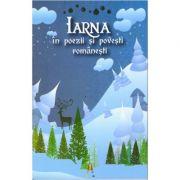 Iarna in poezii si povesti romanesti ( editura: Astro, ISBN 978-606-8660-12-7 )