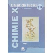 Caiet de lucru Chimie clasa a X-a ( Editura: LVS Crepuscul, Autor: Elena Alexandrescu ISBN 973-8265-53-3 )