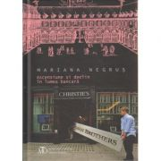 Ascensiune si declin in lumea bancara ( Editura: Monitorul Oficial, Autor: Mariana Negrus ISBN 978-973-567-834-0 0