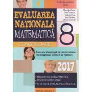 Evaluarea nationala matematica pentru clasa a 8 - a 2017 CONSOLIDARE ( Editura: Paralela 45, Autor: Gheorghe Iurea, Dorel Luchian, Gabriel Popa, Ioan Serdean, Adrian Zanoschi)