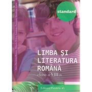 Limba si literatura romana clasa a VIII -a STANDARD 2016 ( Editura: Paralela 45, Autor: Anca Davidoiu-Roman, Mihaela Dobos, Luminita Paraipan, Dumitrita Stoica ISBN 978-973-47-2363-8 )