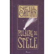 Pulbere de stele ( Editura: Paladin, Autor: Neil Gaiman ISBN 978-606-8673-40-0 )