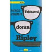 Talentatul domn Ripley ( Editura: Paladin, Autor: Patricia Highsmith ISBN 978-606-8673-12-7 )