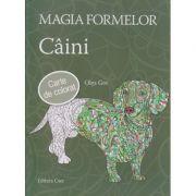 Magia Formelor Caini carte de colorat ( Editura: Casa, Autor: Olga Gre ISBN 978-963-278-485-4 )