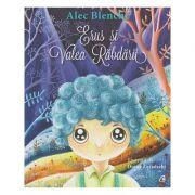 Erus si Valea Rabdarii ( Editura: Curtea Veche, Autor: Alec Blenche ISBN 978-606-588-895-1 )