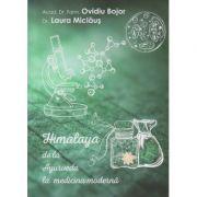 Himalaya de la Ayurveda la medicina moderna ( Editura: Dharana, Autor: Ovidiu Bojor, Laura Miclaus ISBN 978-973-8975-84-2 )