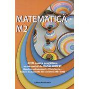 Matematica M2 ghid pentru preagtirea examenului de Bacalaureat 70 de teste ( Editura: Nominatrix, Autor: Petre Nachila, Ana Carstoveanu, Ion Nica ISBN 978-606-94074-4-8 )