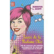 Lectii de la Madame Chic ( Editura: Paralela 45, Autor: Jennifer L. Scott ISBN 978-973-47-2266-2 )