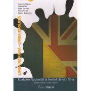 Evaluare Nationala la finalul clasei a VI-a Limba Romana - Limba Engleza ISBN 978-606-8664-91-0 )