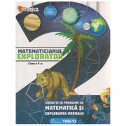 Matematicianul explorator clasa a II - a ( Editura: Trend, Autor: Aurelia Barbulescu, Mihaela Keil, Dumitru Sturzeanu ISBN 978-606-8664-97-2 )