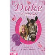 Duke in Danger ( Editura: Boon Books, Autor: Laura West ISBN 978-1-85714-412-3 )