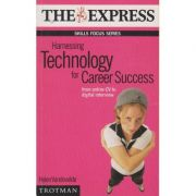Harnessing technology for career success ( Editura: Boon Books, Autor: Helen Vandevelde ISBN 0-85660-461-5 )