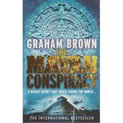 The Mayan conspiracy ( Editura: Boon Books, Autor: Graham Brown ISBN 978-0-09-194308-0 )