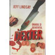 Dragul si devotatul Dexter vol 2 ( Editura: Paladin, Autor: Jeff Lindsday ISBN 9786068673318 )