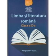 Limba si literatura romana manual pentru clasa a X a ( Editura: Art Grup Editorial, Autor: Florin Ionita, Marilena Lascar, Liliana Paicu ISBN 9786067104165 )