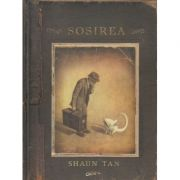 Sosirea ( Editura: Art Grup Editorial, Autor: Shaun Tan ISBN 978-606-710-427-1 )