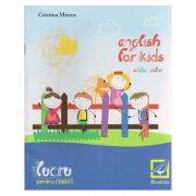 English for kids caiet de lucru pentru clasa I ( editie color ) ( Editura: Booklet, Autor: Cristina Mircea ISBN 978-606-590-206-0 )