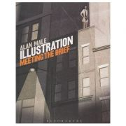 Illustration meeting the brief ( Editura: Boon Books, Autor: Alan Male ISBN 978-1-4081-7377-0 )