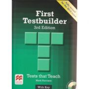 First Testbuilder 3rd Edition with key Tests that Teach with Audio Cd s ( Editura: Macmillan, Autor: Mark Harrison ISBN 978-0-230-47611-0 )