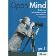Open Mind Beginner Online Workbook Level pre A1 ( Editura: Macmillan, Autor: Ingrid Wisniewska ISBN 9780230458789 )