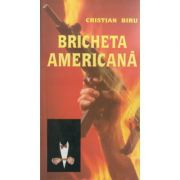 Bricheta americana ( Editura: Miracol, Autor: Cristian Biru ISBN 973-9315-85-2 )