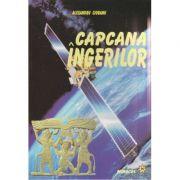 Capcana Ingerilor ( Editura: Miracol, Autor: Alexandru Ciobanu ISBN 973-9315-82-8 )