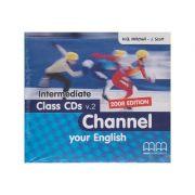 Channel your English Intermediate Class CD s ( Editura: MM Publications, Autor: H. Q. Mitchell ISBN 9789604436002 )