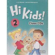 Hi Kids 2 class CD s ( Editura: MM Publications, Autor: H. Q. Mitchell, Marileni Malkogianni ISBN 9789605737245 )
