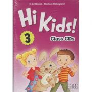 Hi Kids 3 Class CD s ( Editura: MM Publications, Autor: H. Q. Mitchell, Marileni Malkogianni ISBN 978-960-573-727-6 )