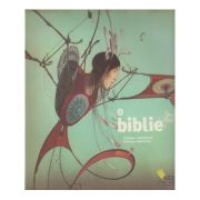 O Biblie ( Editura: Vellant, Autor: Philippe Lechermeier, Rbecca Dautremer ISBN 978-606-980-006-5 )