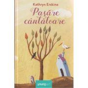 Pasare cantatoare ( Editura: Art Grup Editorial, Autor: Kathryn Erskine ISBN 978-606-8811-13-0 )