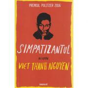Simpatizantul ( Editura: Art Grup Editorial, Autor: Viet Thanh Nguyen ISBN 978-606-710-445-5 )