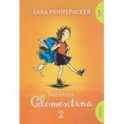 Talentata Clementina 2 ( Editura: Arthur, Autor: Sara Pennypacker ISBN 978-606-788-059-5 )