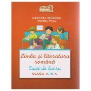 Limba si literatura romana Caiet de lucru pentru clasa a III-a ( Editura: Art Grup Editorial, Autor: Cleopatra MIhailescu, Tudora Pitila ISBN 978-606-710-237-6 )