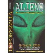 Aliens ( Editura: Outlet - carte limba engleza, Autor: Jacqueline Mitton ISBN 0-7445-7709-8 )