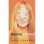 Beatiful stranger ( Editura: Outlet - carte limba engleza, Autor: Hope Donahue ISBN 1-904132-59-6 )