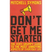 Don t get me started ( Autor: Mitchell Symons ISBN 9780552156844 )