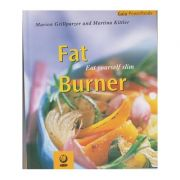 Fat Burner ( Editura Outlet - carte limba engleza, Autor: Marion Grillparzer, Martina Kittler ISBN 1-85675-108-2 )