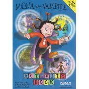 Mona the Vampire Activity Book ( Editura: Outlet - carte limba engleza, Autor: Sonia Holleyman ISBN 1-84121-804-9 )