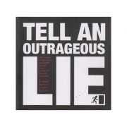 Tell an outrageous Lie ( Editura: Outlet - carte limba engleza, Autor: Mandy Wheeler, James de Ville ISBN 978-1-905736-46-1 )
