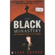 The Black Monastery ( Autor: Stav Sherez ISBN 978-0-571-24483-6 )