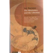 The Missionary and the Libertine ( Editura: Boon Books, Autor: Ian Buruma ISBN 0-541-21414-2 )