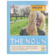 English Grammar Practice 1 The Noun ( Editura: Booklet, Autor: Ana-Maria Ghioc ISBN 978-606-590-464-4 )