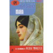 Mara ( Editura: Cartea Romaneasca, Autor: Ioan Slavici ISBN 978-973-23-3169-9 )