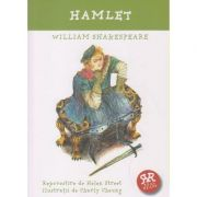 Hamlet ( repovestita ) ( Editura: Curtea Veche, Autor: William Shakespeare ISBN 978-606-588-931-6 )