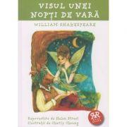 Visul unei nopti de vara ( repovestire ) ( Editura: Curtea Veche, Autor: William Shakespeare ISBN 978-606-588-940-8 )